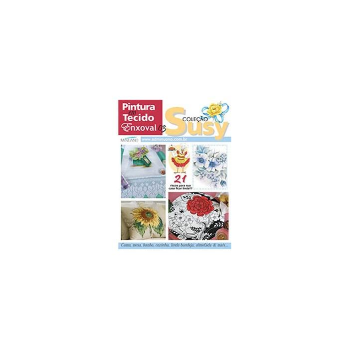 Revista Coleção Susy Pintura em Tecido Enxoval (Ano I-N°03)