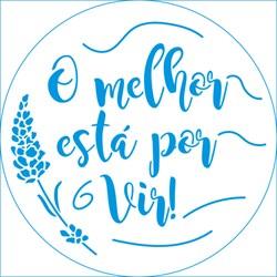 Stencil Litoarte 14x14cm STA-134 Frase O Melhor Está Por Vir