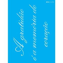 Stencil OPA 15x20 Simples 1 Chapa (OPA2498) A Gratidão